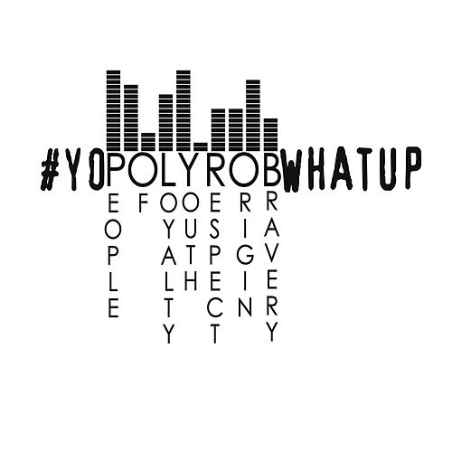 YoPolyRobWhatUp, Vol. 2 von Various Artists