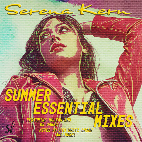 Summer Essential Mixes by Serena Kern
