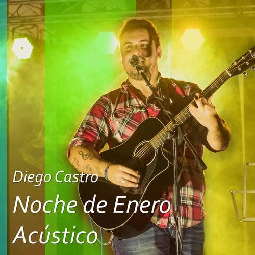 Noche de Enero (Acústico) by Diego Castro