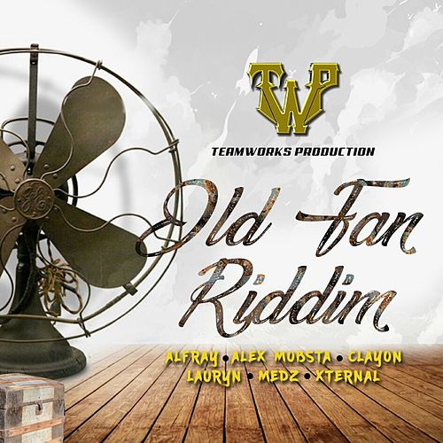 Old Fan Riddim by Various Artists