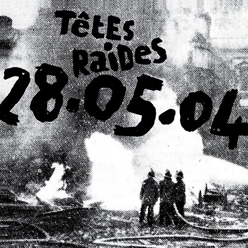 28.05.04 (Live) by Têtes Raides