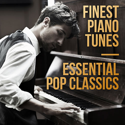 Finest Piano Tunes - Essential Pop Classics by Steven C