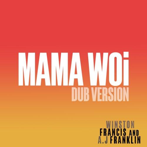 Mama Woi (Dub Version) by Winston Francis