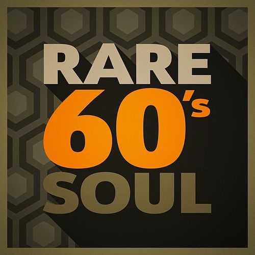 Rare 60's Soul by Various Artists