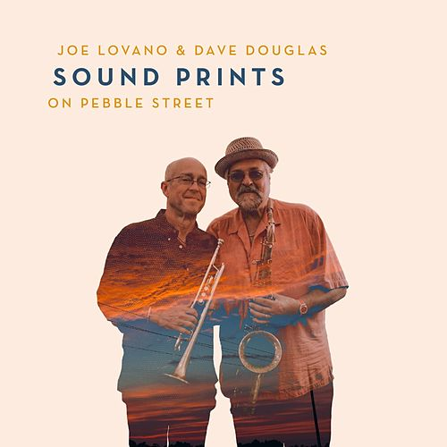 On Pebble Street by Joe Lovano & Dave Douglas Sound Prints