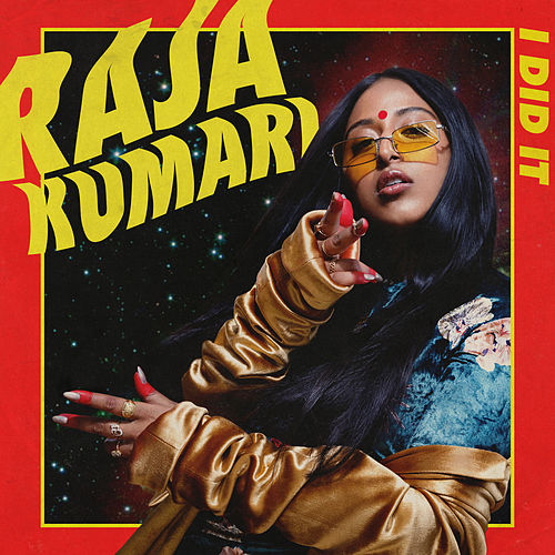 I Did It by Raja Kumari
