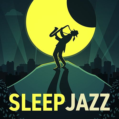 Sleep Jazz by Various Artists