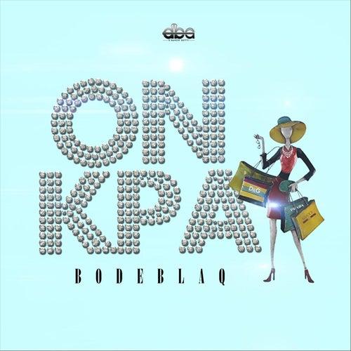 On Kpa by Bode Blaq