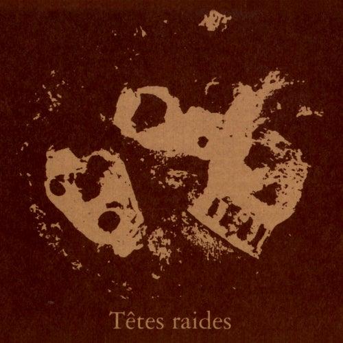 Not Dead But bien raides de Têtes Raides