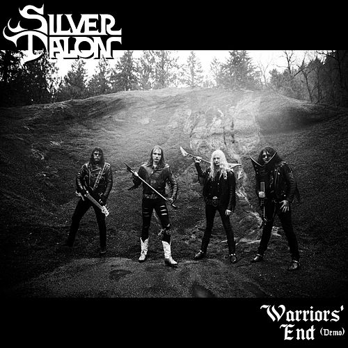 Warriors' End (Demo) by Silver Talon