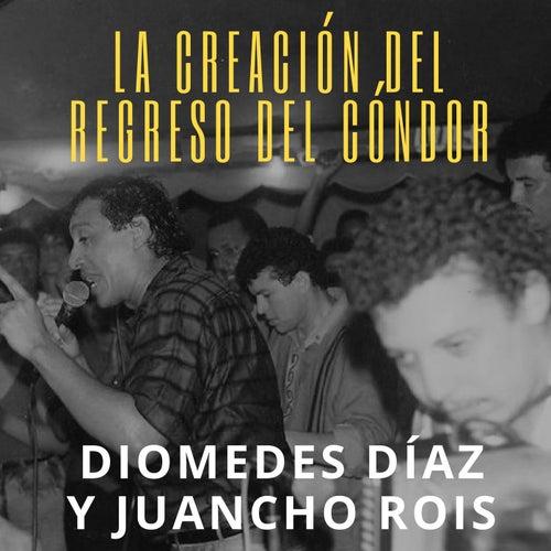 La Creación del Regreso del Cóndor (En Vivo) de Diomedes Diaz