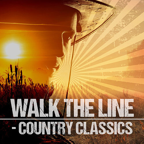 Walk the Line: Country Classics von Various Artists