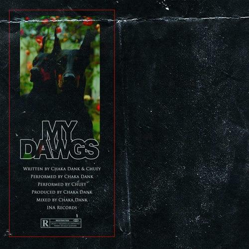 My Dawgs de Chaka Dank