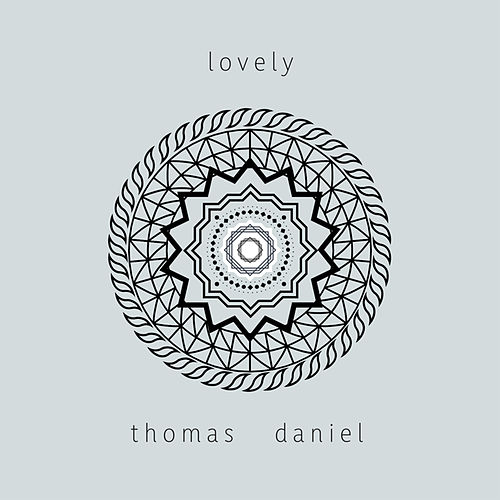 Lovely von Thomas Daniel