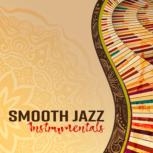 Smooth Jazz Instrumentals by Various Artists