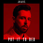 Put It to Bed by J Hart