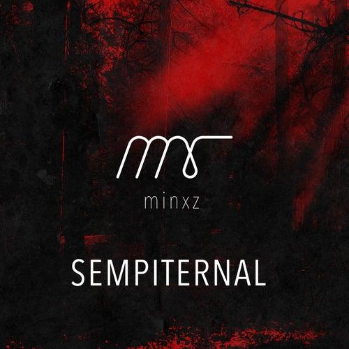 Sempiternal by Minxz