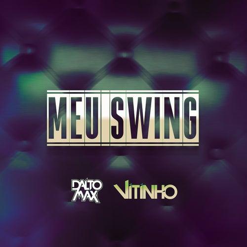 Meu Swing de Dalto max