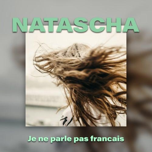 Je ne parle pas francais by Natascha