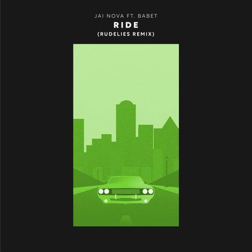 Ride (RudeLies Remix) by Jai Nova
