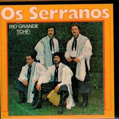 Rio Grande Tchê de Os Serranos