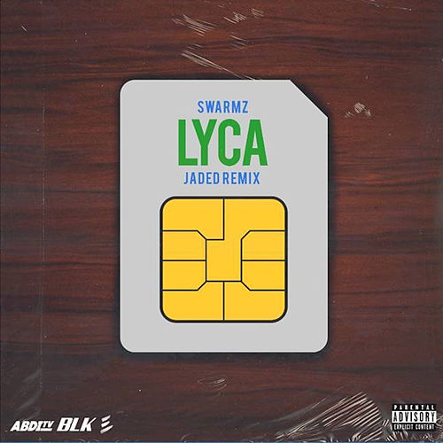 Lyca (Jaded Remix) von Swarmz