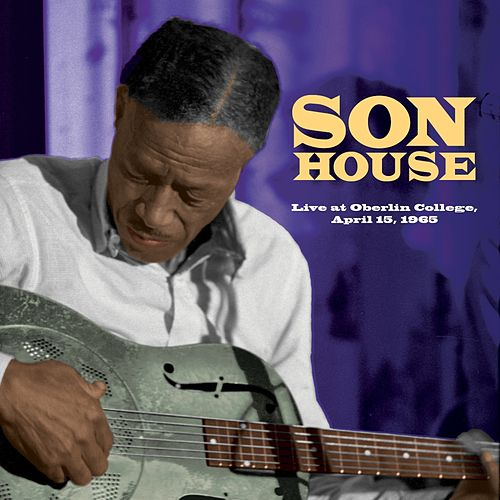 Live at Oberlin College (Live) by Son House
