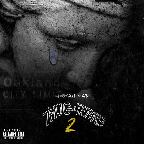 Thug Tears 2 by Mistah F.A.B.