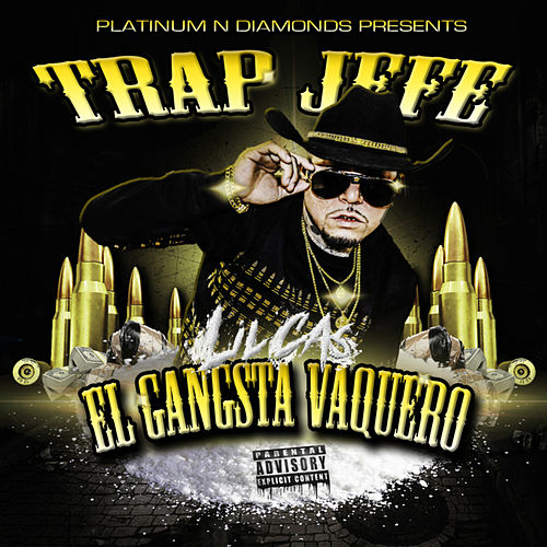 Trap Jefe: El Gangsta Vaquero de Various Artists