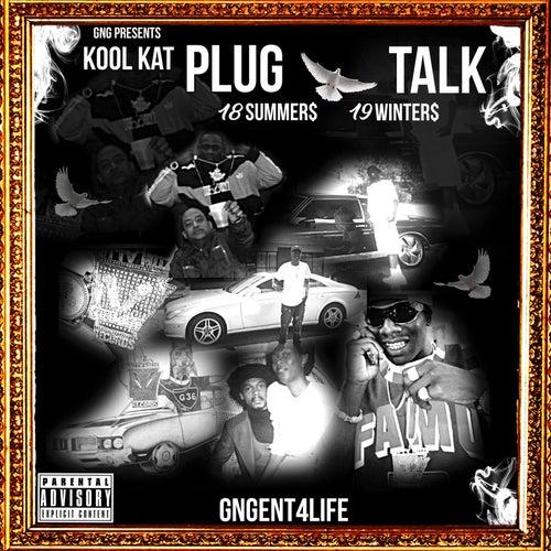 Plug Talk: 18 Summers 19 Winters de Kool Kat