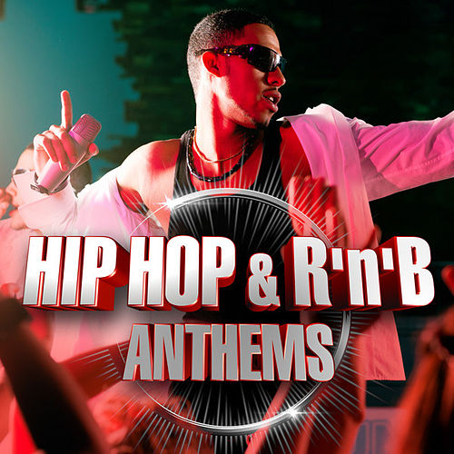 Hip Hop & R'N'B Anthems by Various Artists
