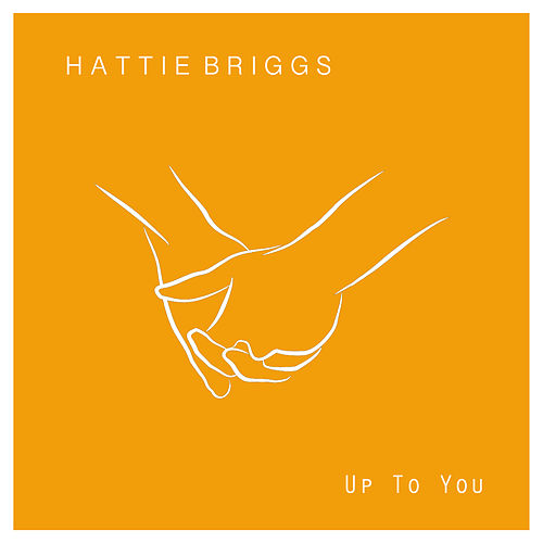 Up to You by Hattie Briggs