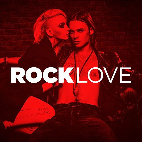 Rock Love by Various Artists
