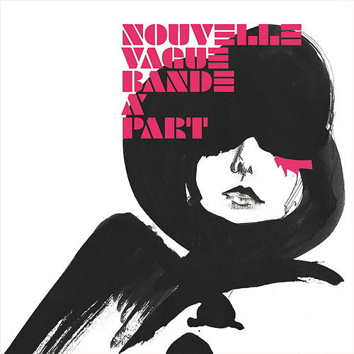 Bande A Part by Nouvelle Vague