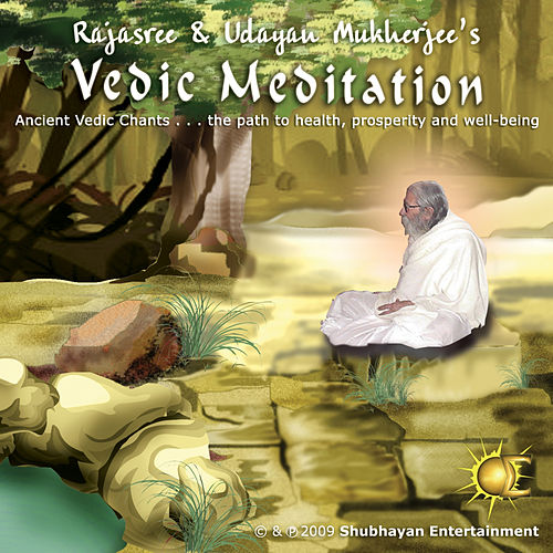 Vedic Meditation by Rajasree Mukherjee