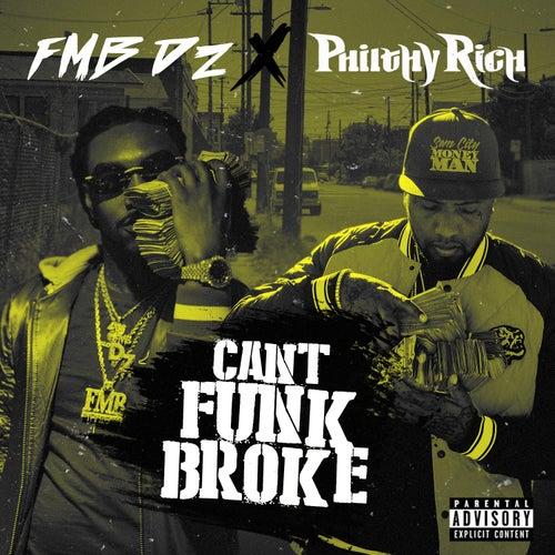 Can't Funk Broke von Fmb Dz