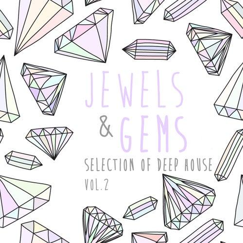 Jewels & Gems, Vol. 2 - Selection of Deep House de Various Artists