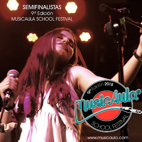Semifinalistas MusicAula School Festival (9ª Edición) de Various Artists