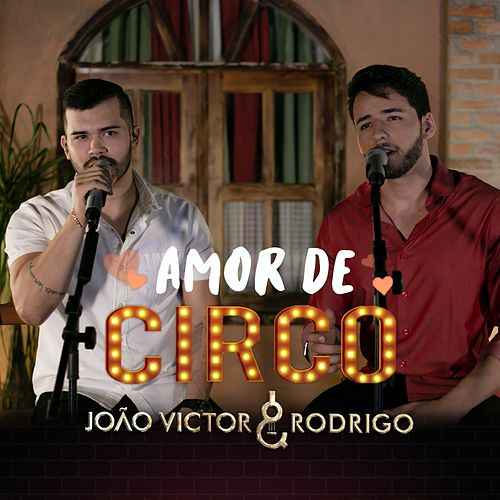Amor de Circo by João Victor
