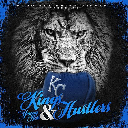 Kings & Hustlers by Kc Young Boss