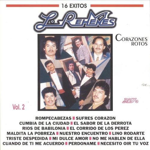 Corazones Rotos 16 Exitos, Vol. 2 by Los Rehenes