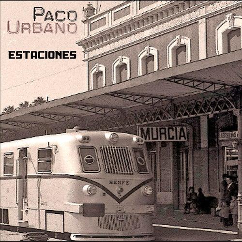 Estaciones de Paco Urbano