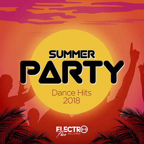 Summer Party: Dance Hits 2018 - EP by Various Artists