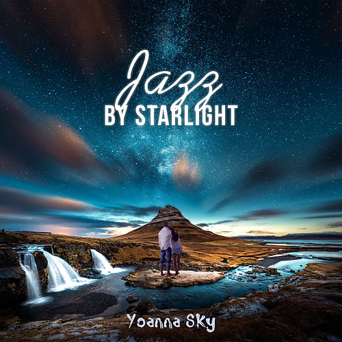 Jazz by Starlight (Romantic Piano Bar) di Yoanna Sky