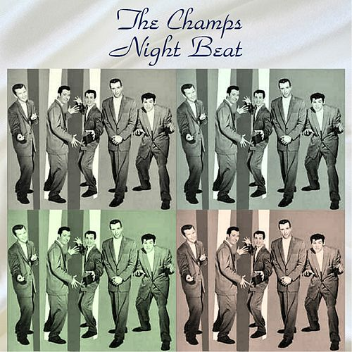 Night Beat (All Tracks Remastered) de The Champs