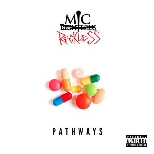 Pathways by Mic Reckless