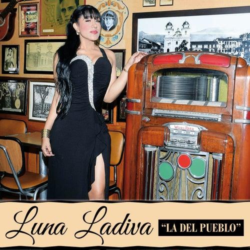 La del Pueblo by Luna Ladiva