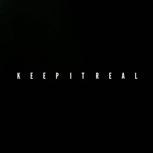 Keep It Real von Yrgtyree