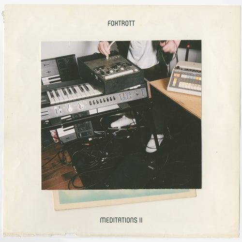 Meditations II von Foxtrott