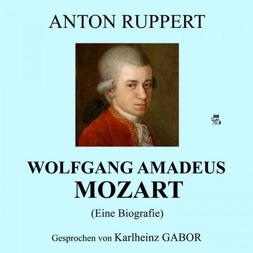Wolfgang Amadeus Mozart (Eine Biografie) von Wolfgang Amadeus Mozart